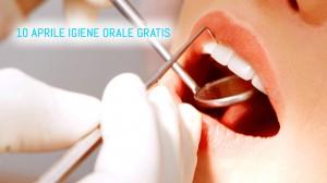 Igiene orale gratuita lunedì 10 aprile